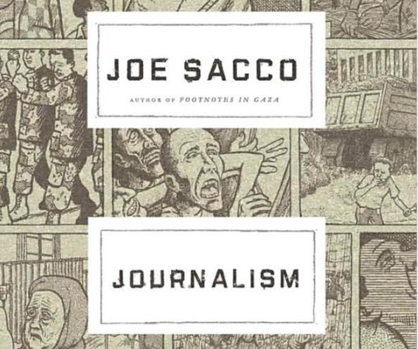 """Journalism"" by Joe Sacco"